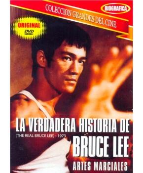 La Verdadera Historia de Bruce Lee