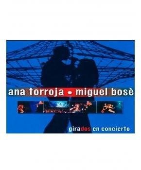 Ana Torroja & Miguel Bosé - Girados en concierto
