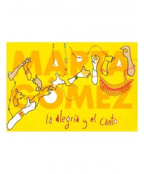 Marta Gómez - La Alegría y el Canto