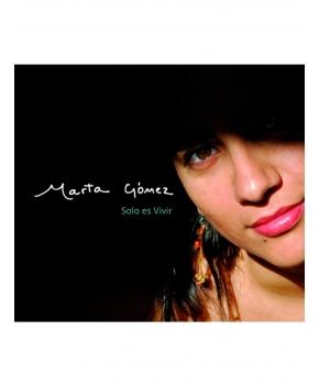 Marta Gómez - Solo es vivir