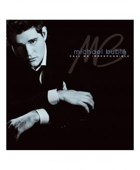 Michael  Bublé - Call me irresponsable
