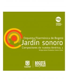 Orquesta Filarmónica de Bogotá - Jardín sonoro