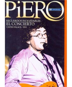 Piero - Recuerdos Inolvidables