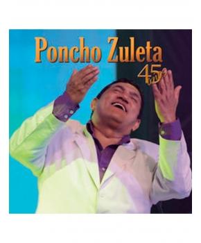 Poncho Zuleta - 45 años