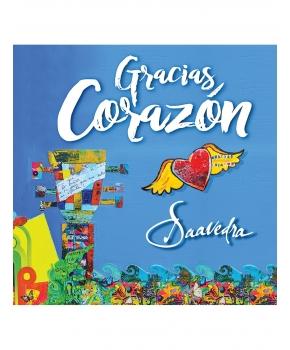 Saavedra - Gracias Corazón